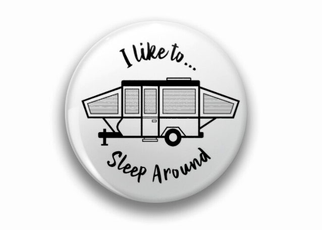 I like to sleep around
